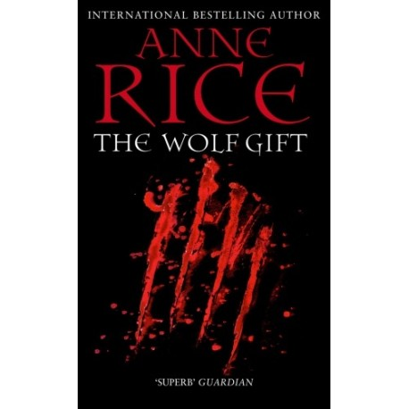 The Wolf Gift Arrow Books 9780099574835