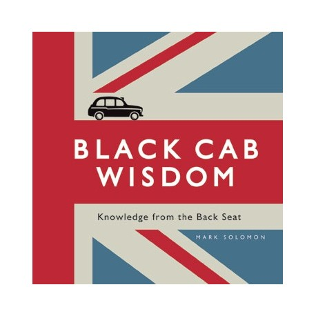 Black Cab Wisdom Summersdale Publishers 9781849531269