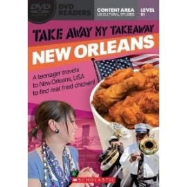 Scholastic Readers: Take Away My Takeaway - New Orleans + DVD