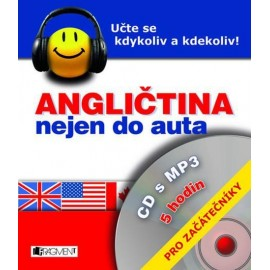 Angličtina nejen do auta pro začátečníky + MP3 Audio CD