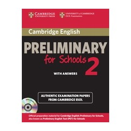 Cambridge English Preliminary for Schools 2 Student´s Book (with answers) + CDs