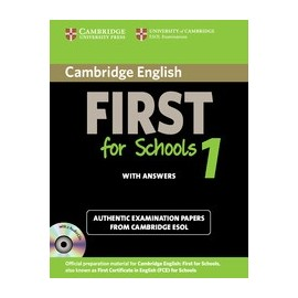 Cambridge English First for Schools 1 Student's Book with answers + CDs