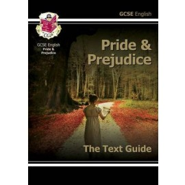 GCSE English Text Guide - Pride and Prejudice