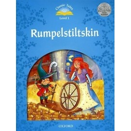 Classic Tales 1 2nd Edition: Rumpelstiltskin + MP3 audio download