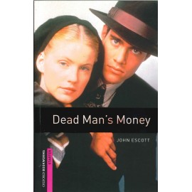 Oxford Bookworms: Dead Man's Money
