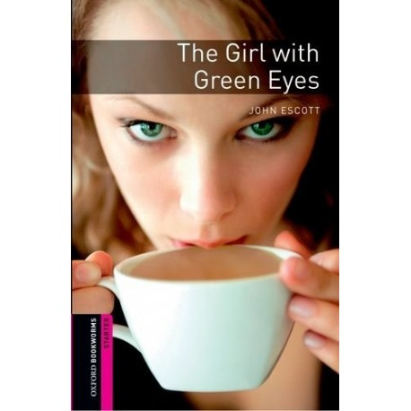Oxford Bookworms: The Girl with Green Eyes Oxford University Press 9780194794343