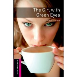 Oxford Bookworms: The Girl with Green Eyes