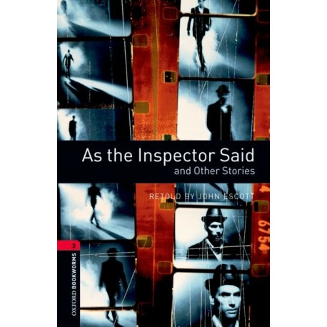 Oxford Bookworms: As the Inspector Said and Other Stories Oxford University Press 9780194791083