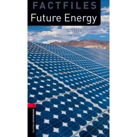 Oxford Bookworms Factfiles: Future Energy + CD Oxford University Press 9780194794480