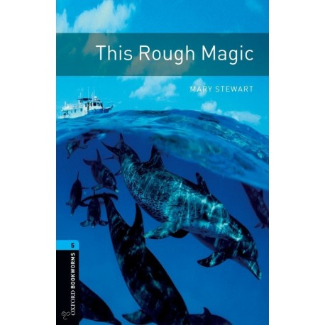 Oxford Bookworms: This Rough Magic + CD Oxford University Press 9780194794640