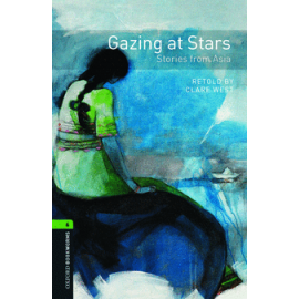 Oxford Bookworms: Gazing at Stars - Stories from Asia + CD