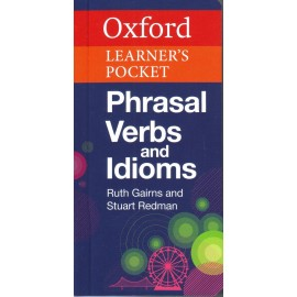 Oxford Learner's Pocket Phrasal Verbs and Idioms