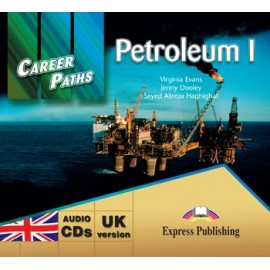 Career Paths: Petroleum I Class Audio CDs