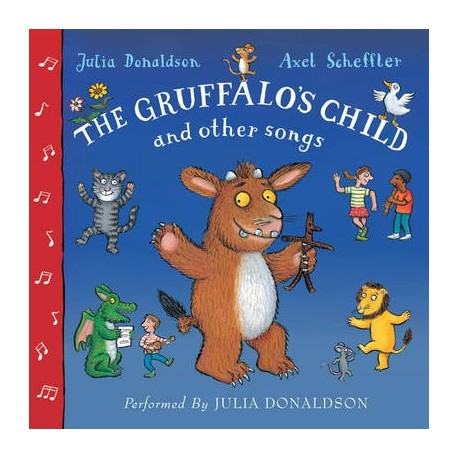 The Gruffalo's Child and Other Songs CD Macmillan Audio 9780230761735