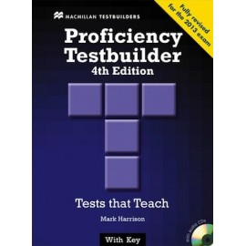 Proficiency Testbuilder Fourth Edition with Key + Audio CD