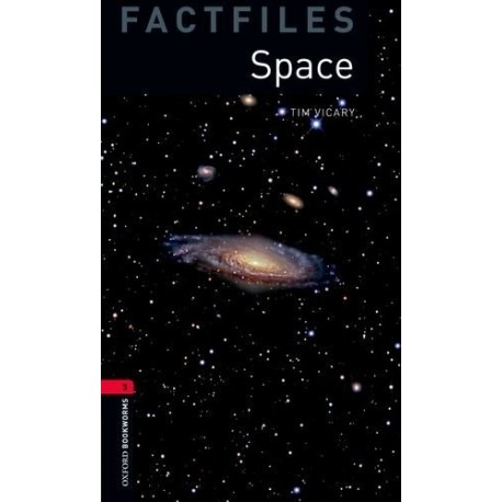 Oxford Bookworms Factfiles: Space Oxford University Press 9780194236737