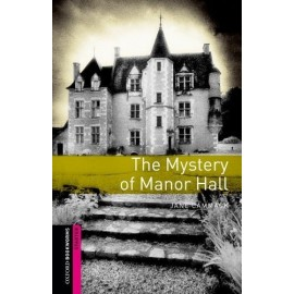 Oxford Bookworms: The Mystery of Manor Hall + MP3 audio download