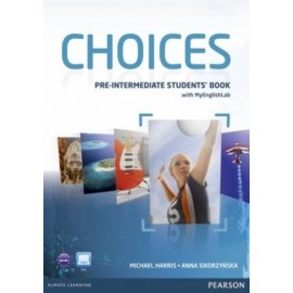 Choices Pre-Intermediate Student's Book + Access to MyEnglishLab