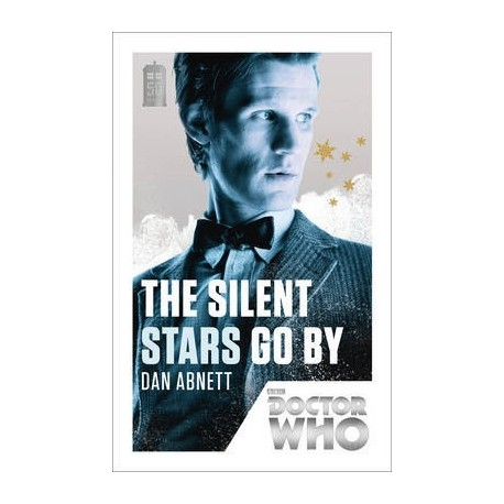 Doctor Who: The Silent Stars Go by BBC Books 9781849905176