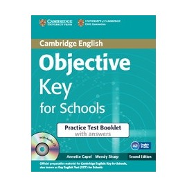 Objective Key Second Edition For Schools Practice Test Booklet with answers + Audio CD