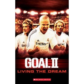 Scholastic Readers: Goal 2 - Living the Dream + CD