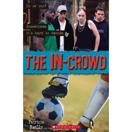 Scholastic Readers: The In-Crowd + CD Scholastic 9781904720454
