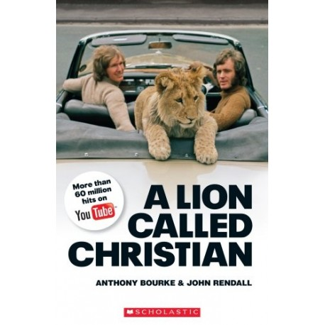 Scholastic Readers: A Lion Called Christian + CD Scholastic 9781905775934