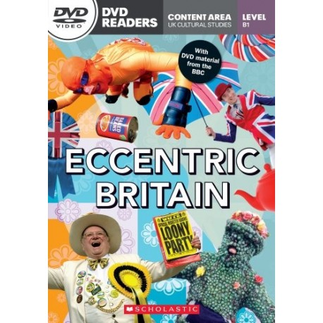 Scholastic Readers: Eccentric Britain + DVD Scholastic 9781908351845