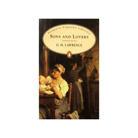 Sons and Lovers Penguin Popular Classics 9780141197722