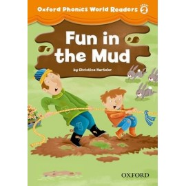 Oxford Phonics World 2 Reader Fun in the Mud