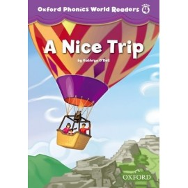 Oxford Phonics World 4 Reader A Nice Trip