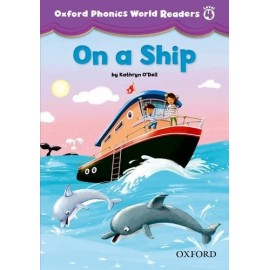 Oxford Phonics World 4 Reader On a Ship