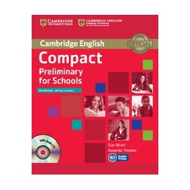 Compact Preliminary for Schools Student's Pack (Student's Book without answers + CD-ROM, Workbook without answers + Audio CD)