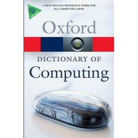 Oxford Dictionary of Computing 6th Edition