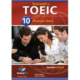 Succeed in TOEIC 10 Practice Tests Updated Ed. Self-study Pack