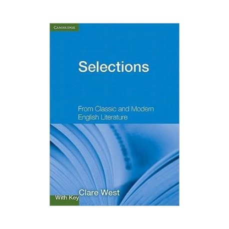 Selections with Key: From Classic and Modern English Literature Cambridge University Press 9780521140836