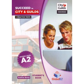Succeed in City&Guilds A2 Access Self-study Pack