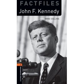 Oxford Bookworms Factfiles: John F. Kennedy + MP3 audio download