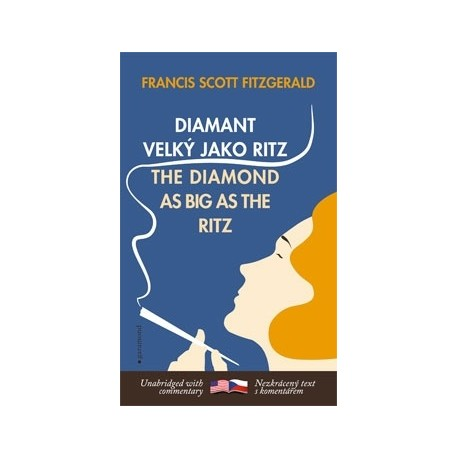 a literary analysis of the diamond as big as the ritz The diamond as big as the ritz and other stories f scott fitzgerald the the diamond as big as the ritz analysis literary devices in the diamond as big as.