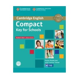 Compact Key for Schools Student's Book without answers + CD-ROM
