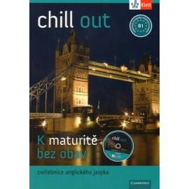 Chill Out B1 - cvičebnice k nové maturitě