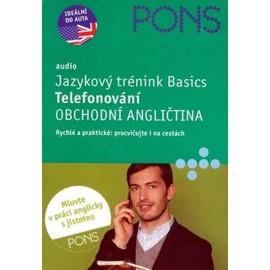 Pons: Jazykový trénink Basics - Telefonování - Obchodní angličtina
