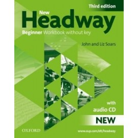 New Headway Beginner Third Edition Workbook without Key + Student's Workbook CD