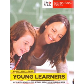 City & Guilds Young Learners International English & Spoken English for Speakers of Other Languages Student's Book 1 Basic