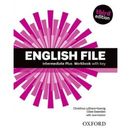 English File Third Edition Intermediate Plus Workbook with Key