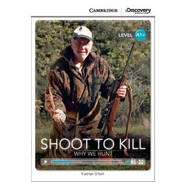 Shoot to Kill: Why We Hunt + Online Access