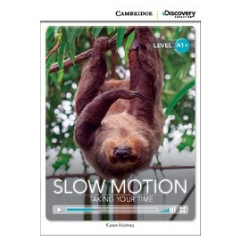 Slow Motion: Taking Your Time + Online Access