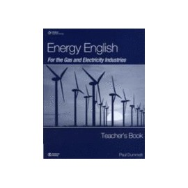 Energy English For the Gas and Electricity Industries Teacher's Book