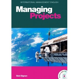 International Management English: Managing Projects + Audio CD