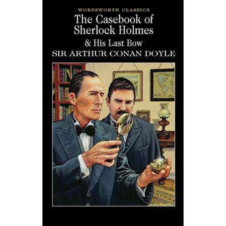 The Casebook of Sherlock Holmes & His Last Bow Wordsworth 9781853260704